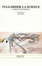 Vulgariser la science (D. Jacobi B. Schiele – 1988)