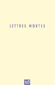 Lettres mortes – Michel Jourdain 1999