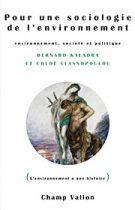 Pour une sociologie de l'environnement (Bernard Kalaora Chloé Vlassopoulos – 2013)