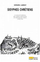 Sisyphes chrétiens – Gérard Labrot 1999