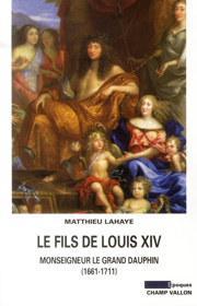Le fils de Louis XIV – Matthieu Lahaye 2013