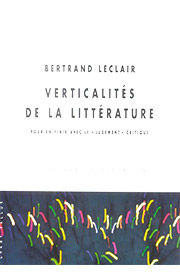 Verticalités de la littérature (Bertrand Leclair – 2005)