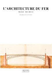 Architecture du fer (L') (Bernard Lemoine – 1986)