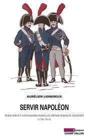 Servir Napoleon – Aurélien Lignereux 2012
