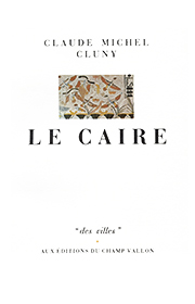 Le Caire – Claude-Michel Cluny 1985