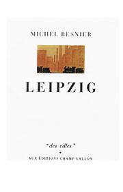 Leipzig – Michel Besnier 1990