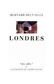 Londres – Bernard Delvaille 1983