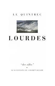 Lourdes – Charles Le Quintrec 1984