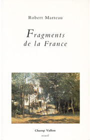 Fragments de France – Robert Marteau 1990