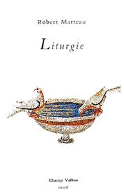 Liturgie – Robert Marteau 1992