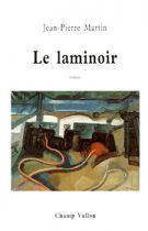 Laminoir (Le) – Jean-Pierre Martin 1995