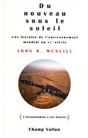 Du nouveau sous le soleil (John R. McNeill –2010)