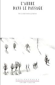 Arbre dans le paysage (L') (Jean Mottet (dir.) – 2002