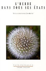 Herbe dans tous ses états (L') (Jean Mottet (dir.) – 2011