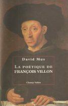 Poétique de François Villon (La) – David Mus 1992