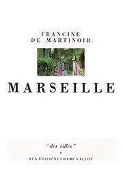 Marseille – Francine de Martinoir 1989