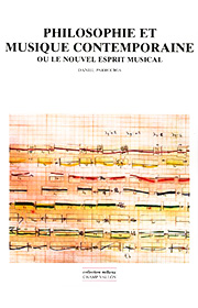 Philosophie et musique contemporaine (Daniel Parrochia – 2006)