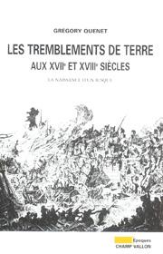 Tremblements de terre (Les) – Grégory Quenet 2005