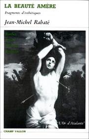 Beauté amère (La) – Jean-Michel Rabaté 1986