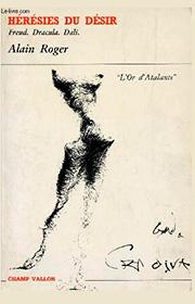 Hérésies du désir (Alain Roger – 1986)