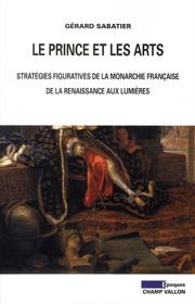 Prince et les arts (Le) – Gérard Sabatier 2010