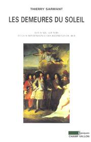 Demeures du Soleil (Les) – Thierry Sarmant 2003