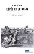 Épée et le sang (L') – Ellery Schalk 1998
