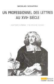 Professionnel des lettres au XVIIe siècle – Nicolas Schapira 2003