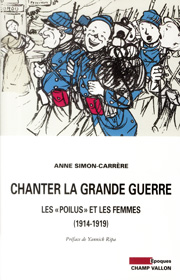 Chanter la grande guerre – Anne Simon-Carrere 2014
