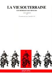 La vie souterraine (Louis Simonin – 1982)