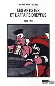 Artistes et l'affaire Dreyfus (Les) – Bertrand Tillier 2009