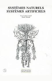 Systèmes naturels systèmes artificiels (Franck Tinland (dir.) –1991)