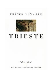 Trieste – Franck Venaille 1985