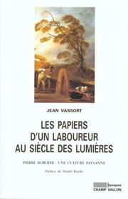 Papiers d'un laboureur au siècle des Lumières (Les) – Jean Vassort 1999