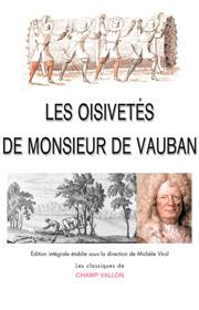 Oisivetés de Monsieur de Vauban (Les) – Sébastien Le Pestre de Vauban 2007
