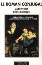 Roman conjugal (Le) – Anne Verjus Denise Davidson 2011