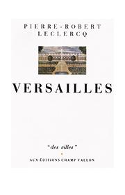 Versailles – Pierre-Robert Leclercq 1991