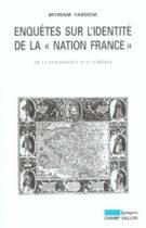 """Enquêtes sur l'identité de la """"nation France"""" – Myriam Yardeni 2005"""
