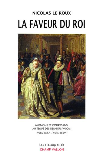 la Faveur du roi Le Roux Classiques