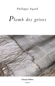 Plomb des grives – Philippe Agard 2015