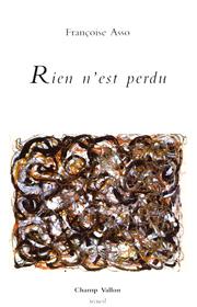 Rien n'est perdu – Françoise Asso 2000