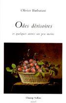Odes dérisoires – Olivier Barbarant 1998