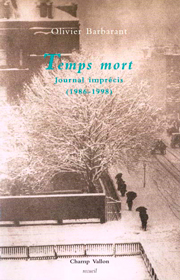 Temps morts – Olivier Barbarant 1999