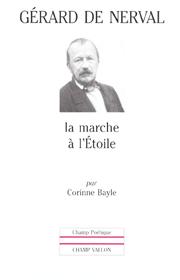 Gérard de Nerval – Corinne Bayle 2001