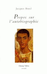 Propos sur l'autobiographie – Jacques Borel 1994