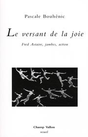 Versant de la joie (Le) – Pascale Bouhénic 2008