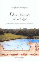 Dans l'année de cet âge – Stéphane Bouquet 2001