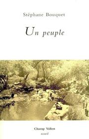 Un peuple – Stéphane Bouquet 2007