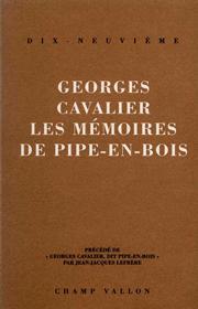 Mémoires de Pipe-en-bois (Les) – Georges Cavalier 1992