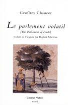 Parlement volatil (Le) – Geoffrey Chaucer 2008